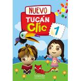Nuevo Tucán Clic 1 Ed. Longseller