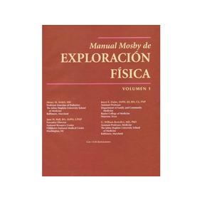 Manual Mosby De Exploracion Fisica 3 Tomos En Pdf