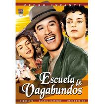 Dvd Cine Mexicano Pedro Infante Escuela De Vagabundos Tampic
