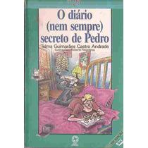 O Diário ( Nem Sempre ) Secreto De Pedro Telma Guimarães