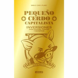 E-book Pequeño Cerdo Capitalista Inversiones!!!!!
