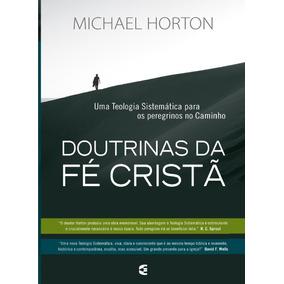 Doutrinas Da Fé Cristã + Teologia Sistemática Lous Berkhof