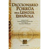 Libro Diccionario Porrua De La Lengua Española