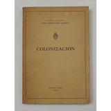 Colonización - Banco Hipotecario Nacional - 1942