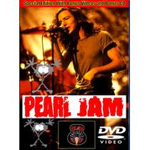 Dvd - Pearl Jam Acústico 1992 - Cd Brinde Bon Jovi Metallica