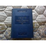 Policia Antiguo Libro Texto De Teoria Practica Tomo 3 1942