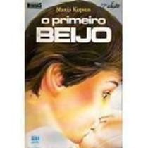 Livro O Primeiro Beijo 41º Edição Marcia Kupstas