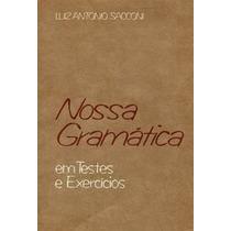 Livro Nossa Gramática Luiz Antonio Sacconi