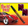 Fix It Pro Elimina Quita Repara Rayones Vehiculos
