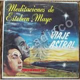 Documental, Meditaciones De Esteban Mayo, Lp, 12