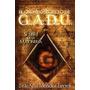 El Oscuro Secreto De G.a.d.u (libro Nuevo)