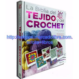 Libro La Biblia Del Tejido Y Del Crochet 2017 - Edit Planeta