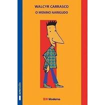 Livro O Menino Narigudo Walcyr Carrasco