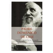 Padre Domenico De Cese ( Pe. Eugenio Di Giamberardino )