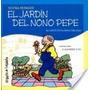 Jardin Del Nono Pepe, El -col.palabras Dibujadas