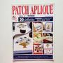 Revista Patch Apliquê Jogos Americanos Panos De Copa N°02