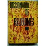 Diccionario De Religiones De E. Royston Pike.