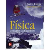 Fisica Conceptos Y Aplicaciones 7a Edicion Tipens