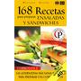 Ebook 168 Recetas Para Preparar Ensaladas Y Sandwiches