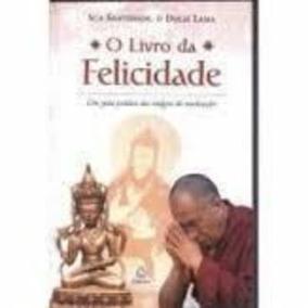 Livro O Livro Da Felicidade Dalai Lama