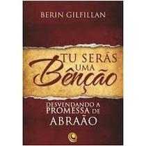 Tu Serás Uma Benção Livro Desvendando A Promessa De Abraão