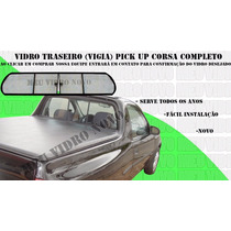Vidro Traseiro Corsa Pickup Completo