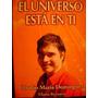 El Universo Esta En Ti-claudio Maria Dominguez-libro Nuevo