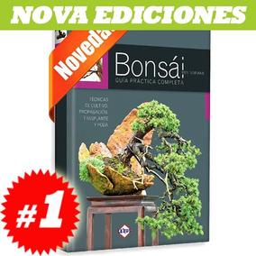 Libro Sobre Bonsai, Guía Práctica Completa. Nuevo Y Original