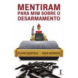 Ter E Usar Armas, A Verdade - Quintela Ebook Epub