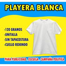 Playera Blanca Para Campañas Politicas