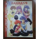 Ranma 1/2 Los Libros De Neko Rumiko Takahashi Impecable