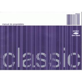 Manual Proprietário Classic 2008 Original Com Suplementos