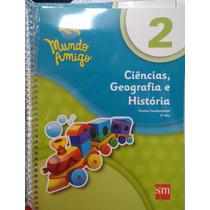 Livro Ciências Geografia E História Mundo Amigo 2° Ano