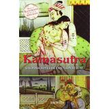 Kamasutra : Las Posiciones De La Unión Sexual; Vatsyayana