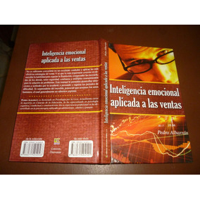Libro Inteligencia Emocional Aplicada A Ventas Envio Gratis
