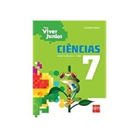 Livro Ciências Para Viver Juntos 7º Ano Editora Sm