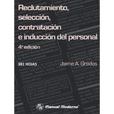 Reclutamiento, Selección, Contratación E Inducción Pdf