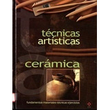 Libro: Técnicas Artísticas. Cerámica