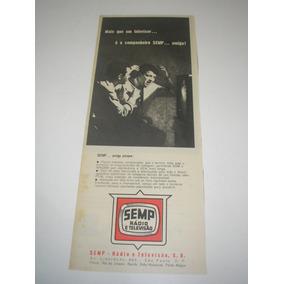 L - 290/ Gkrm60 Propaganda Antiga Semp Rádio E Televisão