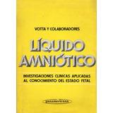 Líquido Amniótico - Votta Y Colaboradores