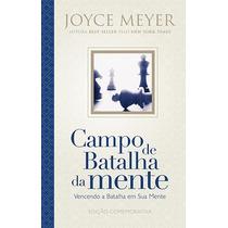 Campo Da Batalha Mente Especial Capa Dura - Joyce Meyer
