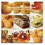 Armando Scannone El Placer De Comer-pasapalos Libro Digital