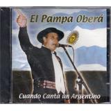 El Pampa Obera - Cuando Canta Un Argentino - Los Chiquibum