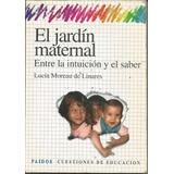 El Jardín Maternal Lucia Moreau De Linares