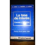 La Tasa De Interés - Causas Y Efectos - Cairoli & Torrendell
