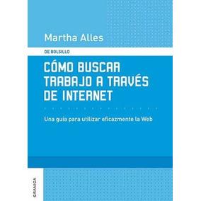 Libro: Cómo Buscar Trabajo A Través De Internet - Pdf