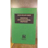 L994 Carlos Arellano Garcia Derecho Internacional Privado
