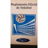 Reglamento Oficial De Voleibol. Aprobadas Por La F.i.v.b.