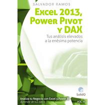 Excel 2013 Power Pivot Y Dax - Libro Dig