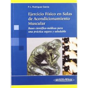 Libro Ejercicio Físico En Salas De Acondicionamiento Muscula
